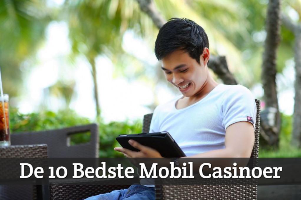 De 10 Bedste Mobil Casinoer i 2018