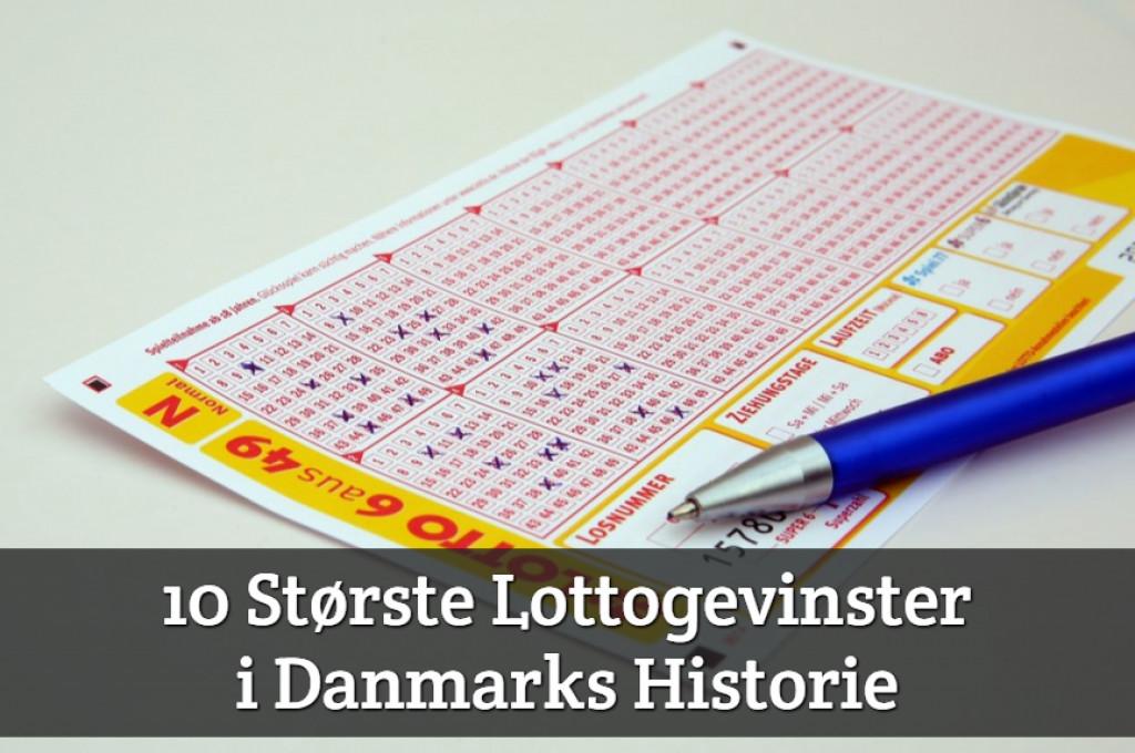 10 Største Lottogevinster i Danmarks Historie