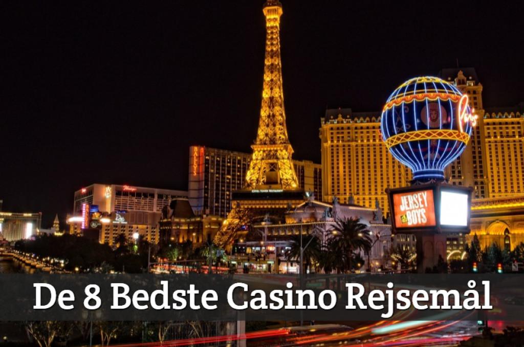 De 8 Bedste Casino Rejsemål
