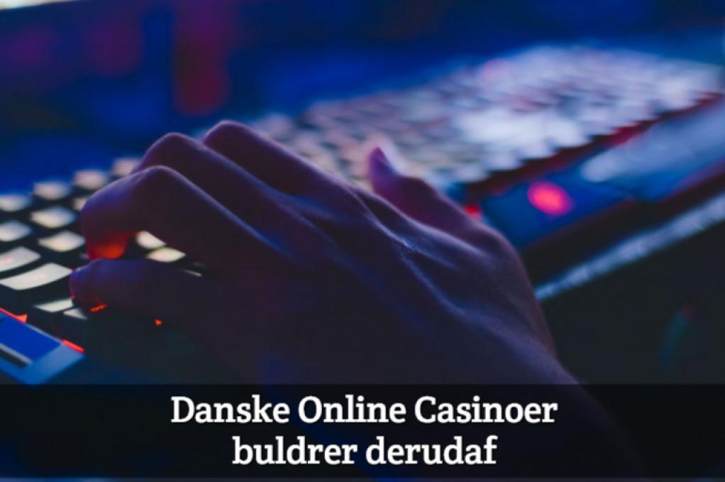 Danske Online Casinoer Buldrer Derudaf