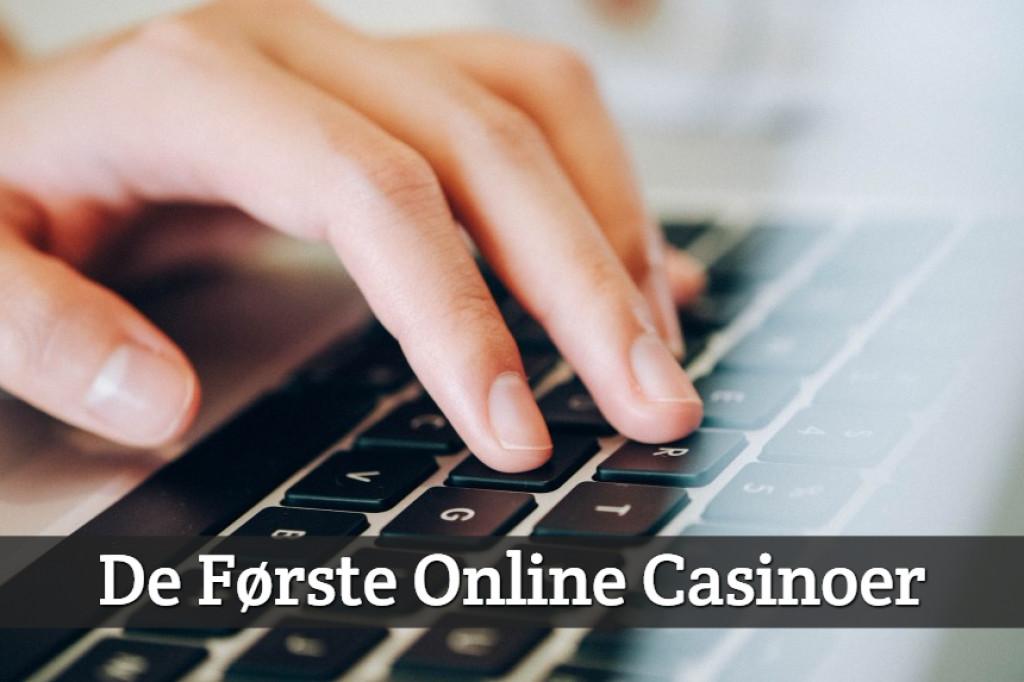 De Første Online Casinoer