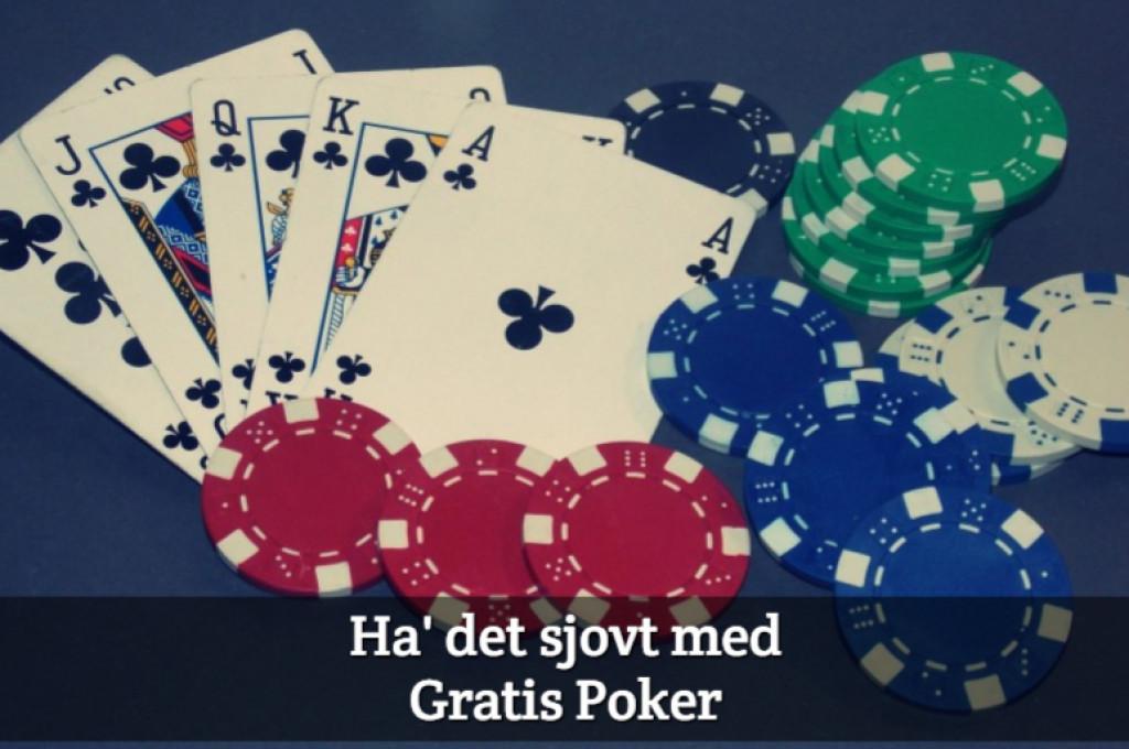 Ha' det sjovt med Gratis Poker